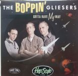 "10""  ✦✦BOPPIN' GLIESERS ✦✦ "" Gotta Have My Way """